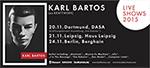November: Exclusive Live Shows - DASA/Dortmund, Berghain/Berlin, Haus Leipzig/Leipzig